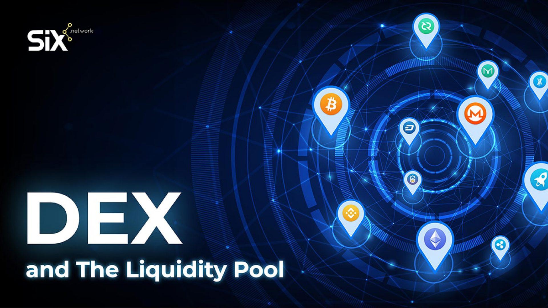 Dex and The Liquidity Pool
